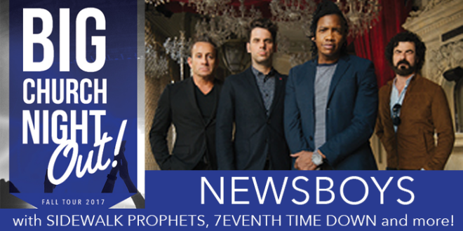 Big Church Night Out featuring the Newsboys - Montgomery