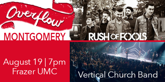 Overflow 2017 with Rush of Fools & Vertical Church Band - Montgomery