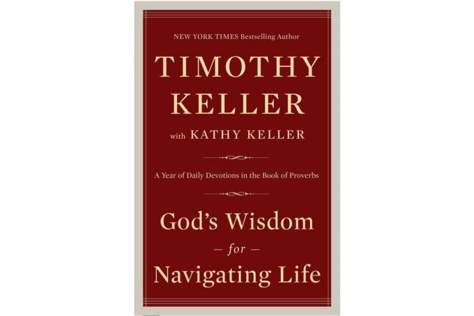 Keller, Timothy - Redeemer Presbyterian Church/NYC {God's Wisdom for Navigating Life}
