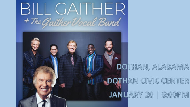 Bill Gaither and the Gaither Vocal Band - Dothan
