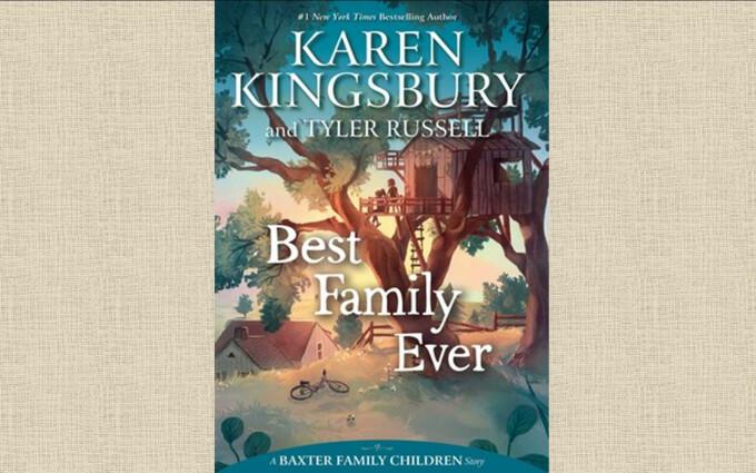 Kingsbury, Karen & Russell, Tyler - Best Family Ever