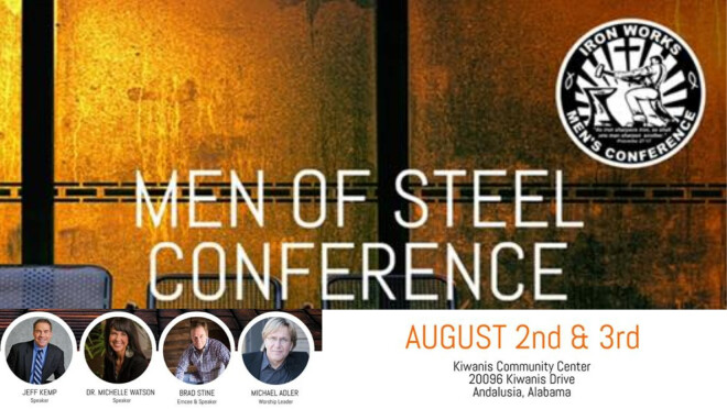 Iron Works Men of Steel Conference - Andalusia