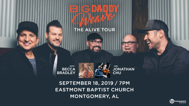 Big Daddy Weave Alive Tour - Montgomery