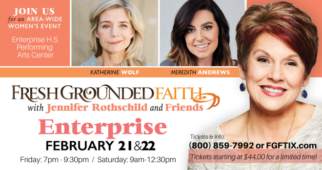 Fresh Grounded Faith with Jennifer Rothschild and Friends Begins - Enterprise